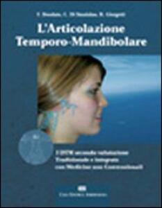 L' articolazione temporo-mandibolare - Francesco Deodato,Carlo Di Stanislao,Roberto Giorgetti - copertina