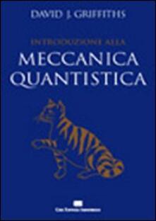 Letterarioprimopiano.it Introduzione alla meccanica quantistica Image