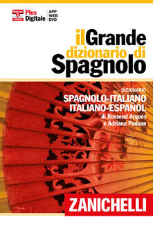 Steamcon.it Il grande dizionario di spagnolo. Dizionario spagnolo-italiano, italiano-español. Con aggiornamento online Image