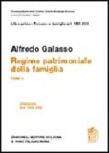Libro Libro primo: artt. 159-230. Regime patrimoniale della famiglia Alfredo Galasso