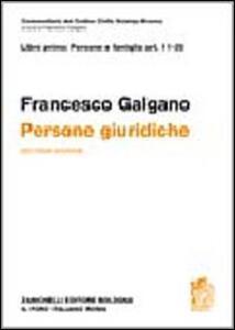 Commetario al Codice civile. Persone giuridiche (artt. 11-35 del Cod. Civ.) - Francesco Galgano - copertina