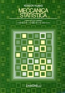 Meccanica statistica - Kerson Huang - copertina