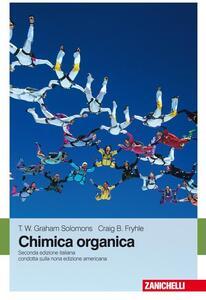 Chimica organica - T. W. Solomons Graham,Craig B. Fryhle - copertina