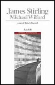 Foto Cover di James Stirling e Michel Wilford, Libro di  edito da Zanichelli