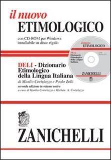 Camfeed.it Il nuovo etimologico. Dizionario etimologico della lingua italiana. Con CD-ROM Image