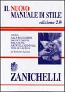 Il nuovo manuale di stile. Guida alla redazione di documenti, relazioni, articoli, manuali, tesi di laurea - Roberto Lesina - copertina