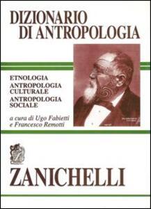 Dizionario di antropologia. Etnologia, antropologia culturale, antropologia sociale - copertina
