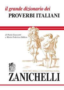 Capturtokyoedition.it Il grande dizionario dei proverbi italiani Image