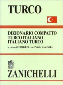 Turco. Dizionario compatto turco-italiano, italiano-turco - copertina