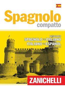 Libro Spagnolo compatto. Dizionario spagnolo-italiano, italiano-spagnolo