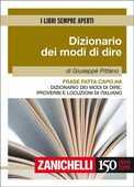 Libro Frase fatta capo ha. Dizionario dei modi di dire, proverbi e locuzioni di italiano Giuseppe Pittàno