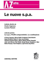 Le nuove s.p.a.. Vol. 1: Profili comparatistici. La costituzione.