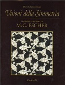 Visioni della simmetria. I disegni periodici di M. C. Escher