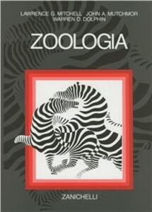 Zoologia - Lawrence G. Mitchell,John A. Mutchmor,Warren D. Dolphin - copertina