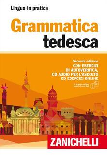 Listadelpopolo.it Grammatica tedesca. Con esercizi di autoverifica. Con CD Audio formato MP3 Image