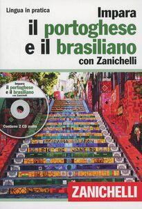 Libro Impara il portoghese e il brasiliano con Zanichelli. Con 2 CD Audio