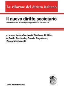 Il nuovo diritto societario nella dottrina e nella giurisprudenza. Vol. 5
