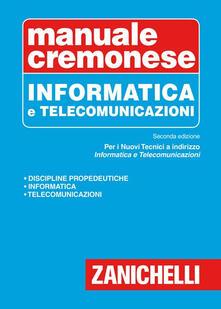 Capturtokyoedition.it Manuale cremonese di informatica e telecomunicazioni Image