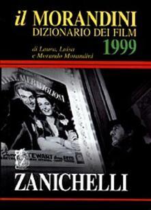 Amatigota.it Il Morandini. Dizionario dei film 1999 Image