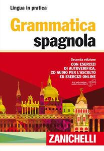 Libro Grammatica spagnola. Con esercizi di autoverifica. Con CD Audio formato MP3