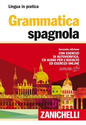 Grammatica spagnola. Con esercizi di autoverifica. Con CD Audio formato MP3.