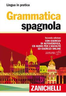 Radiospeed.it Grammatica spagnola. Con esercizi di autoverifica. Con CD Audio formato MP3 Image