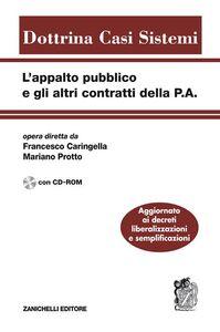 Libro L' appalto pubblico e gli altri contratti della P.A. Con CD-ROM