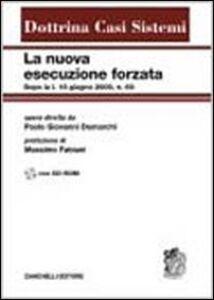 Libro La nuova esecuzione forzata dopo la L. 18 giugno 2009, n. 69