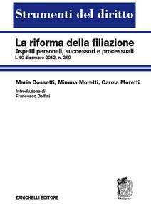 La riforma della filiazione. Aspetti personali, successori e processuali
