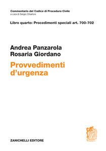 Foto Cover di Art. 700-702. Dei provvedimenti d'urgenza, Libro di Andrea Panzarola,Rosaria Giordano, edito da Zanichelli