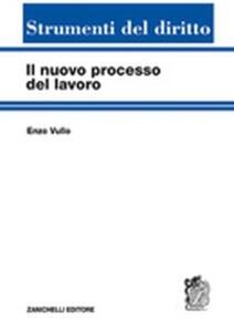 Il nuovo processo del lavoro - Enzo Vullo - copertina