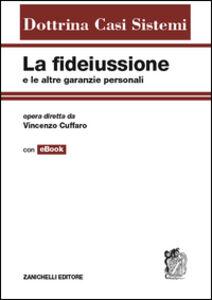Foto Cover di La fidejussione e le altre garanzie personali, Libro di Vincenzo Cuffaro, edito da Zanichelli