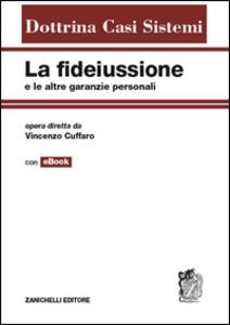 Libro La fidejussione e le altre garanzie personali Vincenzo Cuffaro