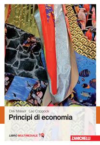 Principi di economia. Con Contenuto digitale (fornito elettronicamente)