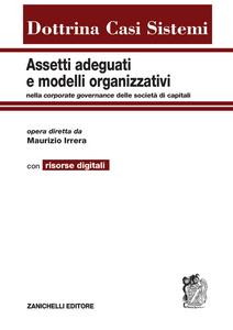 Libro Assetti adeguati e modelli organizzativi. Con aggiornamento online