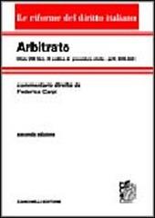Arbitrato. Commento al titolo VIII del libro IV del Codice di procedura civile. Artt. 806-840