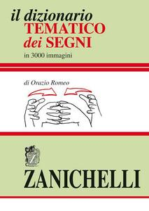 Il dizionario tematico dei segni - Orazio Romeo - copertina