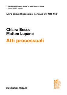 Atti processuali. Disposizioni generali Art. 121-162