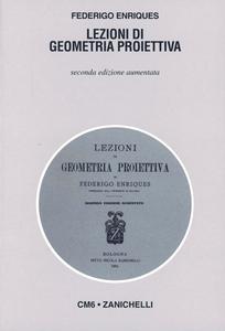 Libro Lezioni di geometria proiettiva (rist. anast. 1904) Federigo Enriques