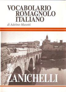 Libro Vocabolario romagnolo-italiano Adelmo Masotti