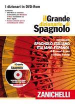Il grande dizionario di spagnolo. Dizionario spagnolo-italiano, italiano-español. DVD-ROM. Con Contenuto digitale per download