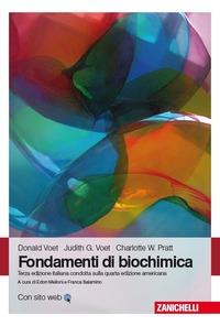 Fondamenti di biochimica. Con Contenuto digitale (fornito elettronicamente) - Voet Donald Voet Judith G. Pratt Charlotte W. - wuz.it
