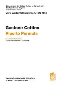 Libro Commentario al Codice civile. Riporto. Permuta (artt. 1548-1555) Gastone Cottino