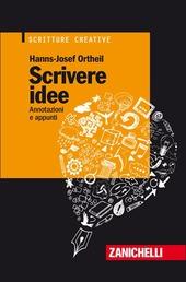 Scrivere idee. Annotazioni e appunti