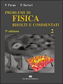Criticalwinenotav.it Problemi di fisica 2 risolti e commentati Image
