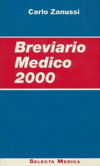 Breviario medico 2000 - Zanussi Carlo - wuz.it