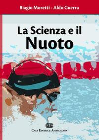 La La scienza e il nuoto - Moretti Biagio Guerra Aldo - wuz.it