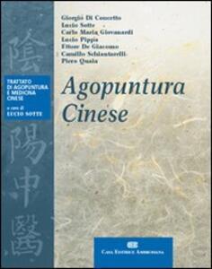 Agopuntura cinese - Giorgio Di Concetto,Lucio Sotte - copertina