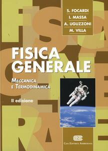 Fisica generale. Meccanica e termodinamica. Con Contenuto digitale (fornito elettronicamente) - Sergio Focardi - copertina