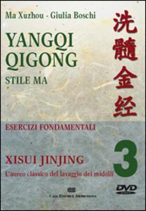 Yangqi Qigong. DVD. Vol. 3: Xisui jinjing.